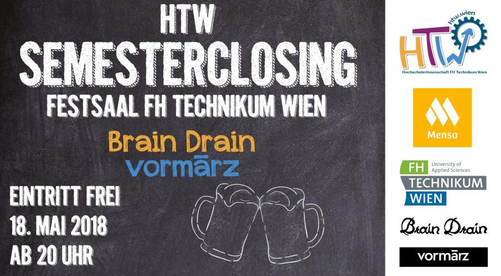 HTW Semesterclosing 2018 Plakat: 18. Mai ab 20 Uhr im Festsaal der FH Technikum Wien, Eintritt frei